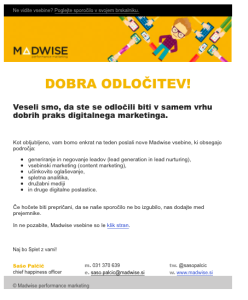 Vsebinski marketing - Madwise zahvalni e-mail ob prijavi na novice