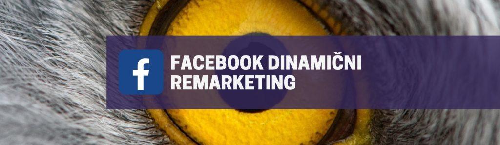 Facebook dinamični remarketing Facebook dinamični remarketing
